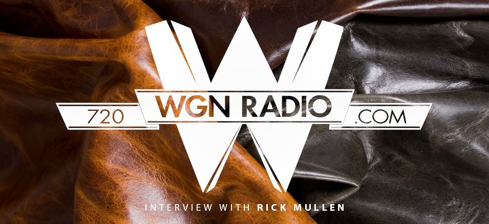 WGN Radio Features Keleen Leathers Rick Mullen