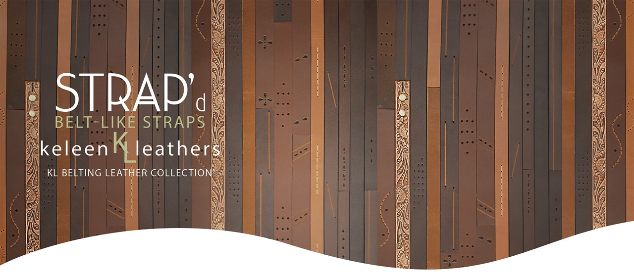 Belting Leather Leather Wall Design Keleen Leathers KLAD STRAPd BELTwalk